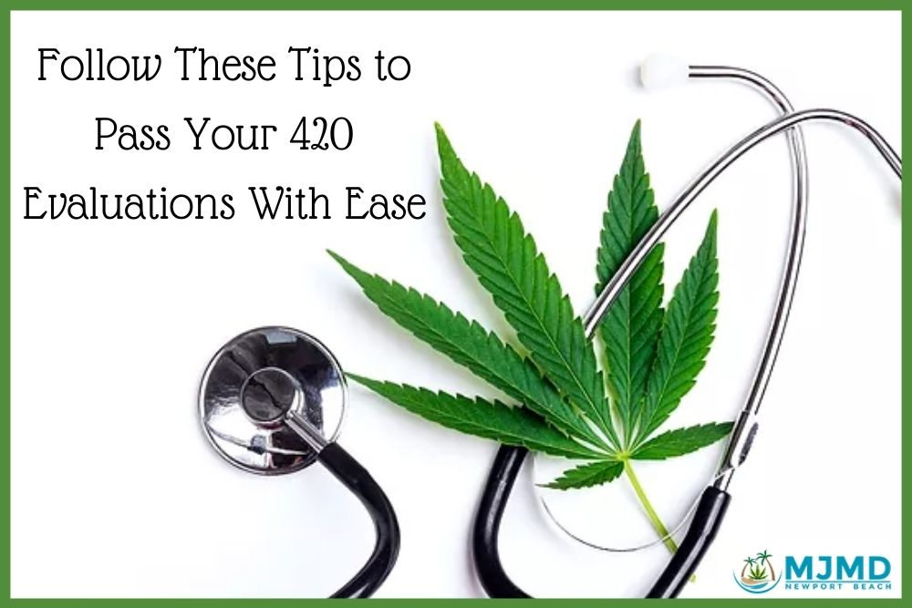 Pass Your 420 Evaluations